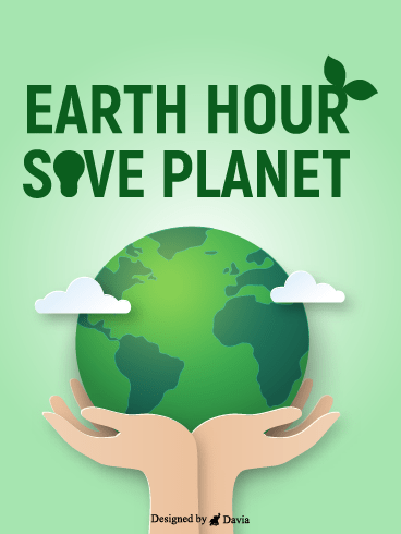 Earth Hour – Earth Day Cards