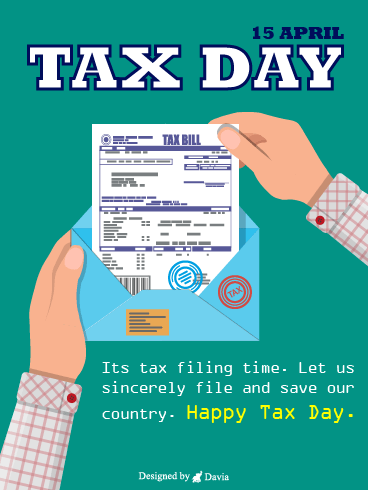 Tax Filing Time – Tax Day Cards