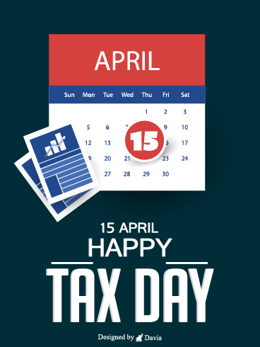 Happy Tax Day – Tax Day Cards