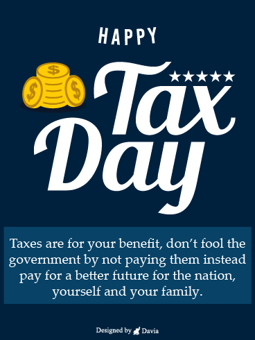 Benefits Of Tax – Tax Day Cards