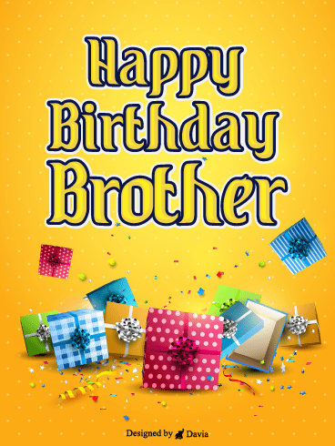 Loads Of Presents – Happy Birthday Brother Cards