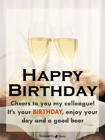 Cheers – Happy Birthday Co-Worker Cards