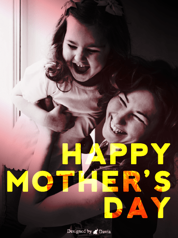 Laughter – Happy Mothers Day Cards