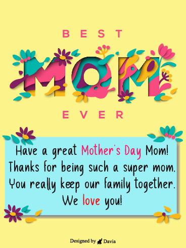 Best Mom Ever – Happy Mothers Day Cards