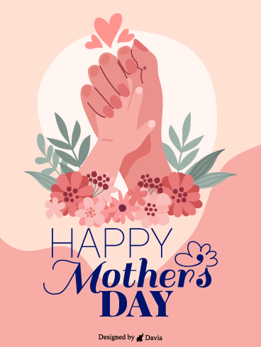 Holding Hands – Happy Mothers Day Cards