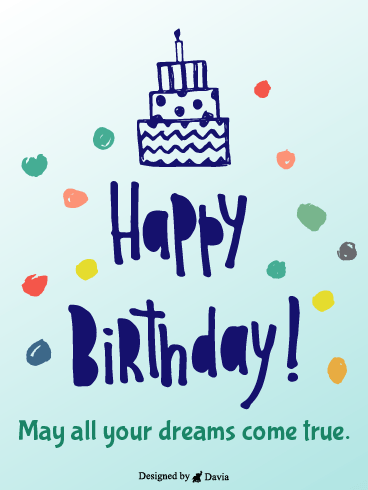 Dreams come true – Newly Added Birthday Cards