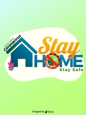 Let's Stop Covid-19 – Stay at Home Cards
