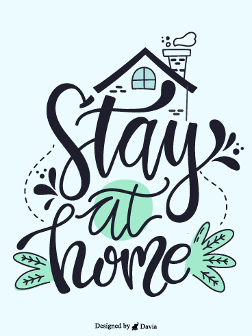 Be Safe – Stay at Home Cards