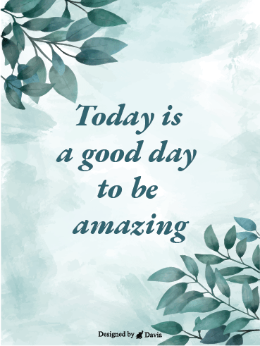Amazing Day - Have a Great Day Cards