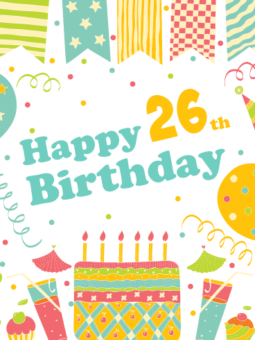 A Festive Celebration! Happy 26th Birthday Card