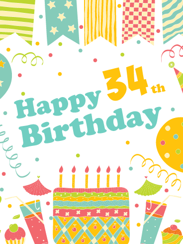 A Festive Celebration! Happy 34th Birthday Card