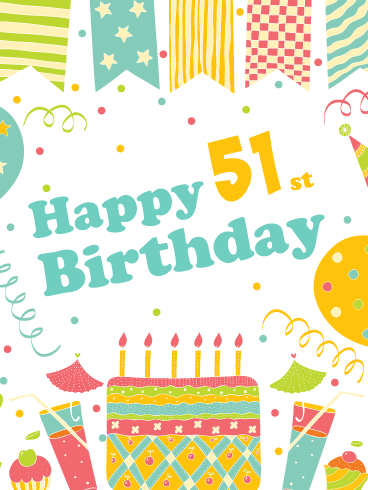 A Festive Celebration! Happy 51st Birthday Card