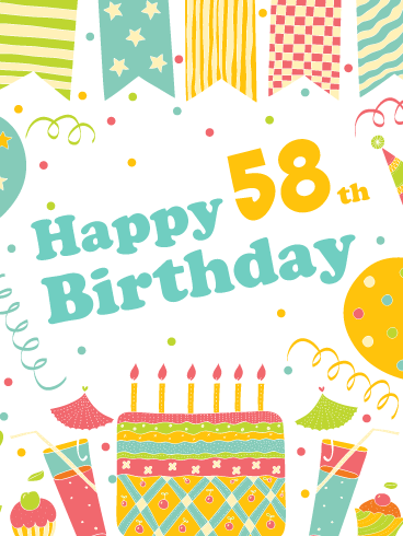 A Festive Celebration! Happy 58th Birthday Card
