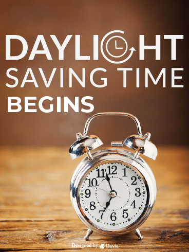 On The Table - Daylight Time Saving Begins
