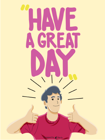 Thumbs Up! - Have a Great Day