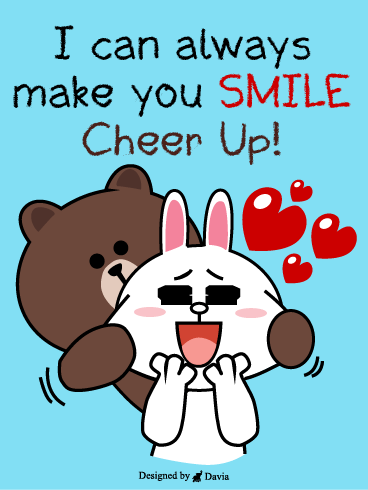 Smile and be happy  – Cheer Up Cards