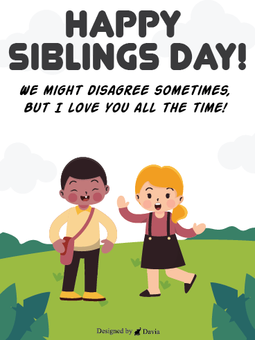Brother & Sister - Siblings Day