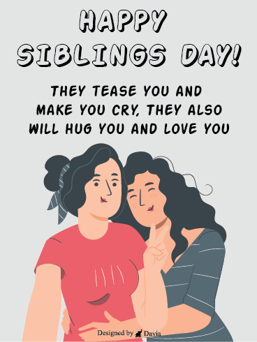 Tease & Comfort - Siblings Day
