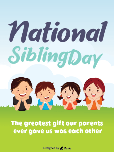 The Greatest Gift - Siblings Day