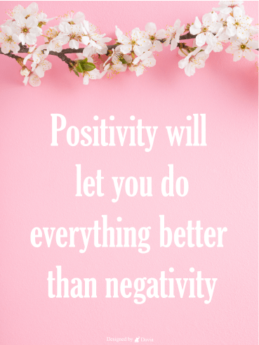 Do Everything Better - Positive Quote