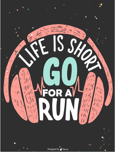 Go For A Run - Positive Quote