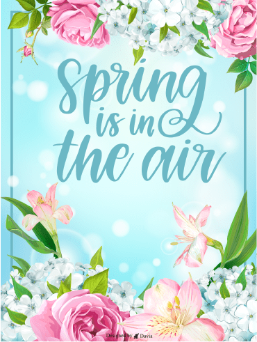 Spring Is In The Air – Spring Day