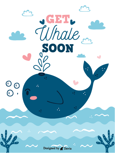 Get Whale Soon! – Get Well Soon Newly Added Cards