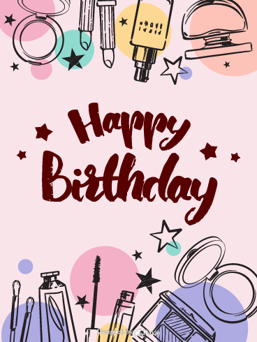 Lipstick and make up  – Happy Birthday for Her Cards