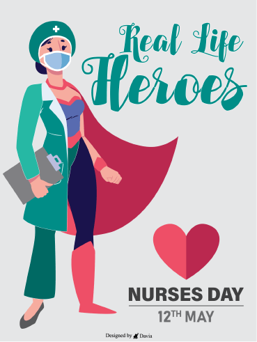 Real Life Heroes - Nurses Day