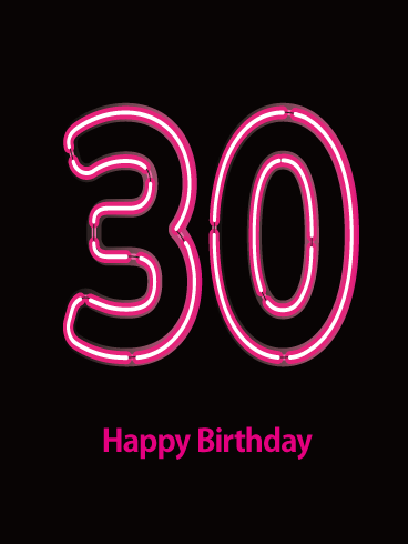 Neon Happy 30th Birthday Card