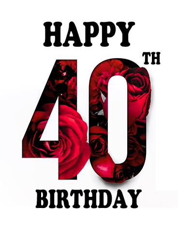 Red Rose Happy 40th Birthday Card