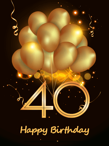 Golden Balloon Happy 40th Birthday Card