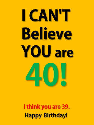 Funny Happy 40th Birthday Card