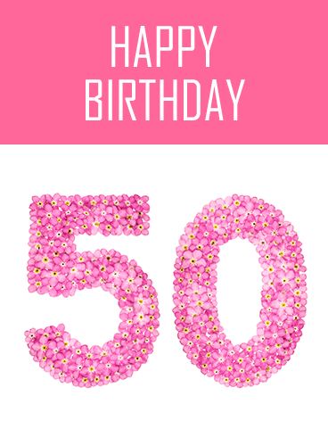 Happy 50th Birthday Flower Card
