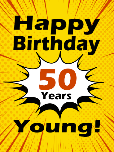 Young Happy 50th Birthday Card