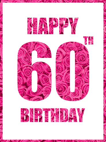 Happy 60th Birthday Pink Rose Card