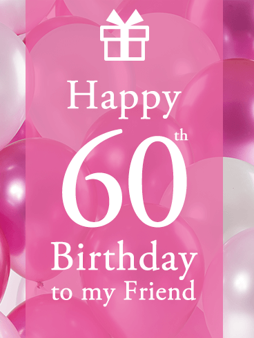 Pink Happy 60th Birthday Balloon Card