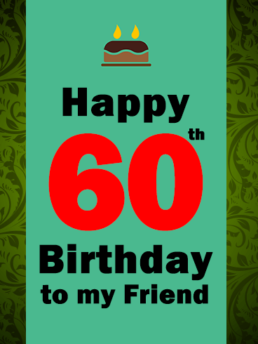 Happy 60th Birthday Cake Card
