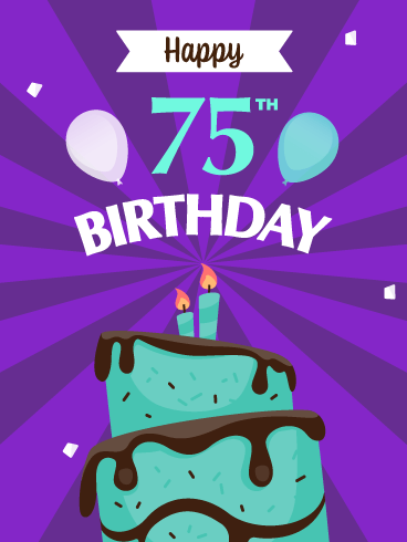 Time to Celebrate! Happy 75th Birthday Card