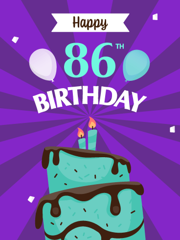 Time to Celebrate! Happy 86th Birthday Card