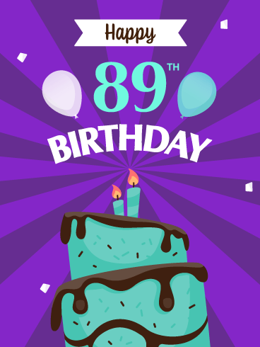 Time to Celebrate! Happy 89th Birthday Card