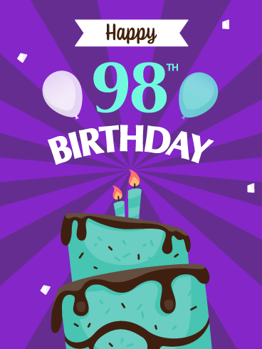 Time to Celebrate! Happy 98th Birthday Card