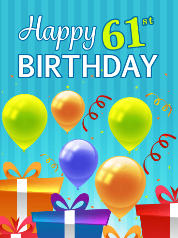 Festive Balloons & Presents – Happy 61st Birthday Card