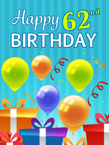 Festive Balloons & Presents – Happy 62nd Birthday Card