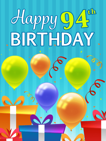 Festive Balloons & Presents – Happy 94th Birthday Card