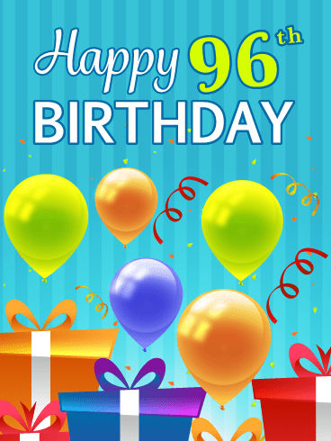 Festive Balloons & Presents – Happy 96th Birthday Card