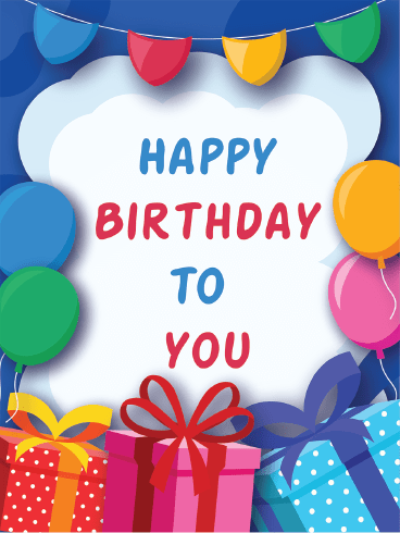Everyday Is Your Birthday – Happy Birthday Card