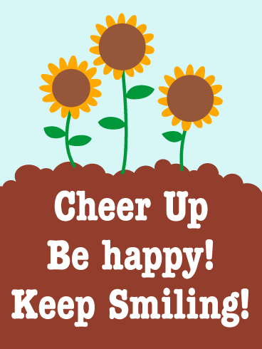 Be Happy! Be Smile! Cheer Up Card