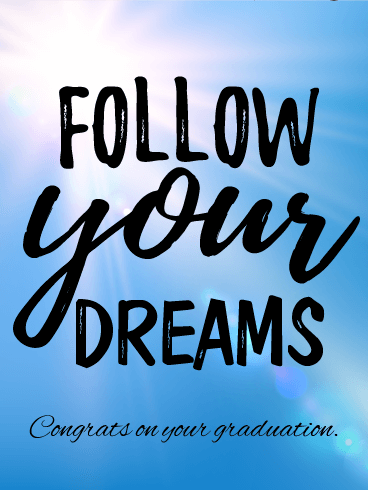 Follow Your Dream! Graduation Card