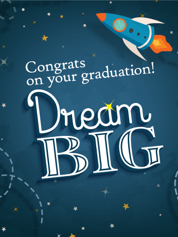 Dream Big - Graduation Card